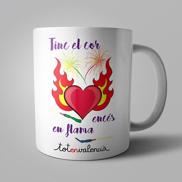 Tassa Tinc el cor encés en flama - Tot en valencià
